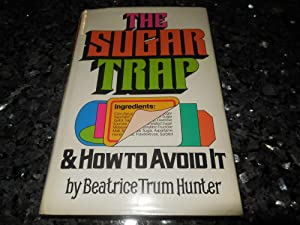 The Sugar Trap and How to Avoid It