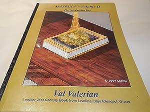 Matrix V - Volume II: The Graduation Key: Valerian, Valdamar