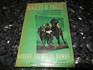 Winners At Prices - A Mechanical Method of Betting on Horses, with Sidelights of General ...