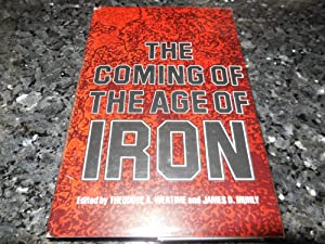 The Coming of the Age of Iron