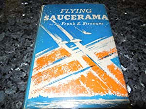 Flying Saucerama: Stranges, Dr. Frank