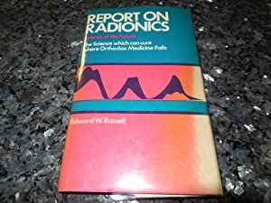 Report on Radionics: The Science Which Can Cure Where Orthodox Medicine Fails