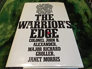 The Warrior's Edge: John B. Alexander; Richard Groller; Janet Morris