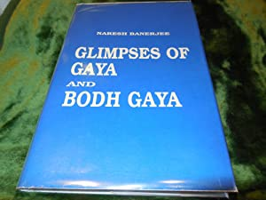Glimpses of Gaya and Bodh Gaya
