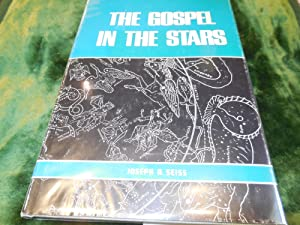Gospel in the Stars: Seiss, Joseph A.