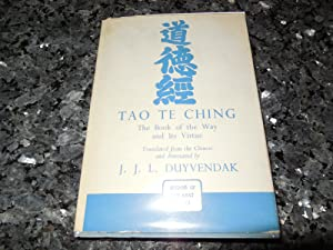 Tao Te Ching - The Book of the Way and Its Virtue