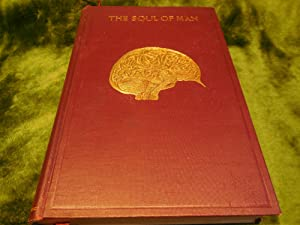 The Soul of Man - An Investigation of the Facts of Physiological and Experimental Psychology