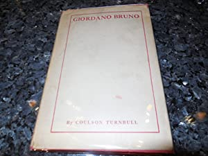 Life and Teachings of Giordano Bruno -: Turnbull, Coulson