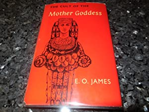 The Cult of the Mother Goddess - An Archaeological and Documentary Study