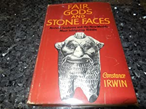 Fair Gods and Stone Faces - Ancient Seafarers and the New World's Most Intriguing Riddle