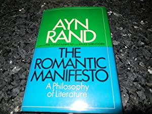The Romantic Manifesto - A Philosophy of Literature