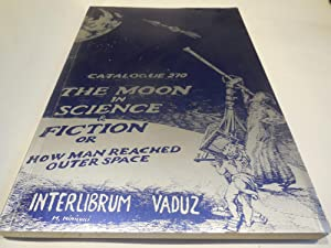 The Moon in Science & Fiction or: Alicke, Walter (ed.)
