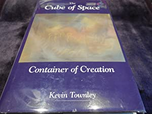 The Cube of Space - Container of Creation