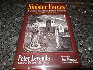 Sinister Forces-The Nine: A Grimoire of American Political Witchcraft (Bk. 1)