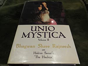 Unio Mystica, Volume II: Bhagwan Shree Rajneesh on Hakim Sanai's 'The Hadiqa'