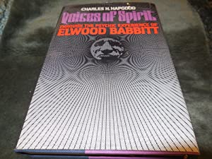 Voices of spirit: Through the psychic experience of Elwood Babbitt