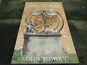 Manifesting Wealth - Magic for Prosperity, Love and Health