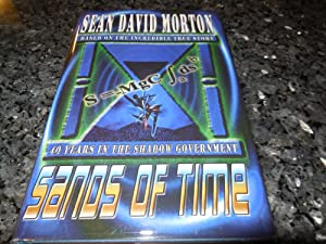 Sands of Time (Sands of Time, Book 1, Tempus Fugit Chronicles): 40 Years in the Shadow Government