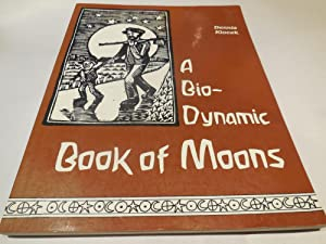 A Bio-Dynamic Book of Moons