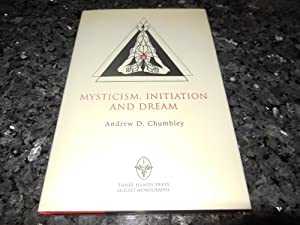 Mysticism, Initiation and Dream