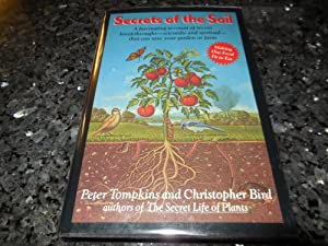 Secrets of the Soil: A Fascinating Account of Recent Breakthroughs- Scientific and Spiritual- Tha...