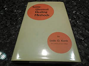 Some Unusual Healing Methods