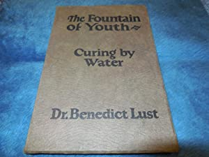 The Fountain of Youth - Curing By Water