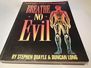 Breathe No Evil - Tactical Guide to Biological and Chemical Terrorism