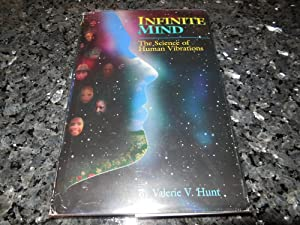Infinite Mind The Science of Human Vibrations