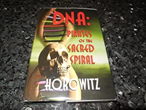 DNA: Pirates Of The Sacred Spiral