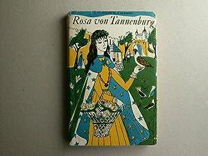Rosa von Tannenburg. Eine Geschichte für Mädchen.: von Schmid, Christoph