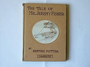 THE TALE OF MR.JEREMY FISHER: Potter, Beatrix