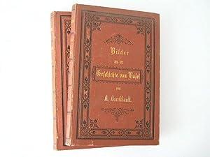 Bilder aus der Geschichte von Basel. 5 Hefte in 2 Bänden.: Burckhardt, Abel