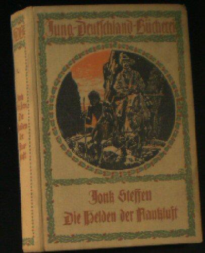 Die Helden der Naukluft: Steffen, Jonk (Pseudonym
