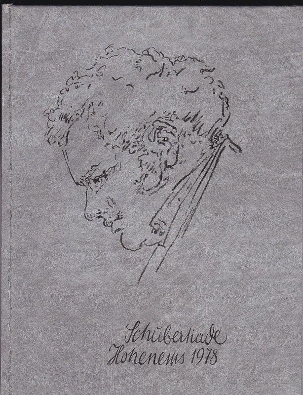 Schubertiade Hohenems 1978. 17.-26. Juni: Hrsg)