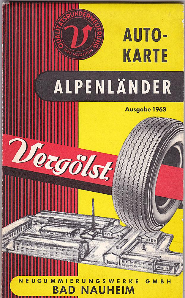 Autokarte Alpenländer Ausgabe 1963: Vergölst (Hrsg.)