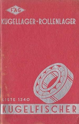 FAG Kugellager, Rollenlage, Liste 1340, Maße und: Kugelfischer Schweinfurt