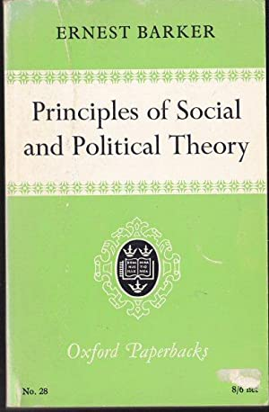 Principles of Social and Political Theory: Barker, Ernest