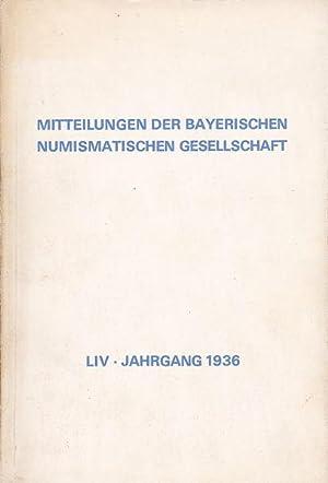 Mitteilungen der Bayerischen numismatischen Gesellschaft. LIV. Jahrgang,: Redatktions-Ausschuss (Hrsg.)