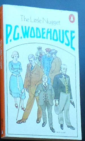 The Little Nugget: Wodehouse, PG