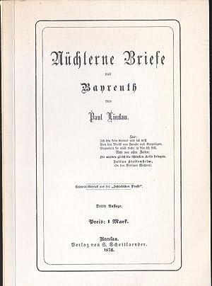 Nüchterne Briefe aus Bayreuth (Faksimile-Ausgabe): Lindau, Paul