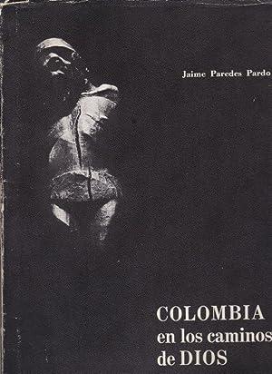 Colombia en los Caminos de Dios: Pardo, Jaime Paredes
