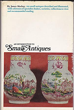 An Introduction to Small Antiques