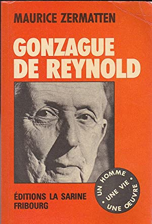 Gonzague de Reynold: Zermatten, Maurice