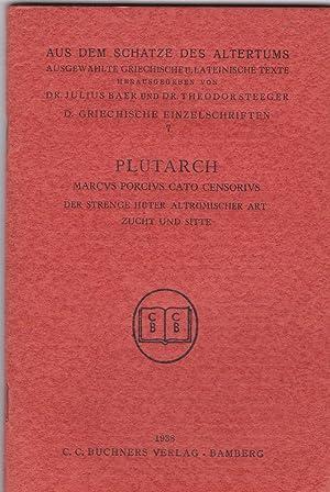 Plutarch. Marcus Porcius Cato Censorius. Der strenge: Plutarch