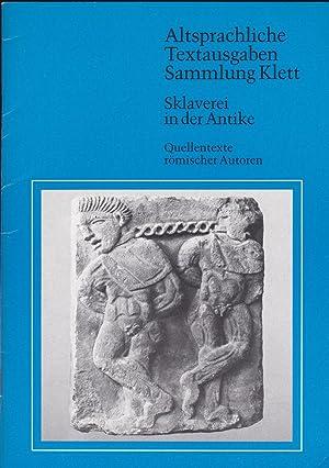 Sklaverei in der Antike. Quellentexte römischer Autoren: Schiff, Vera und