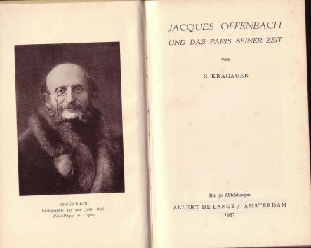 Jacques Offenbach und das Paris seiner Zeit.: KRACAUER, SIEGFRIED: