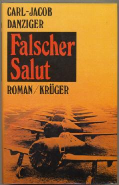 Falscher Salut. Roman.
