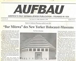 AUFBAU: America`s only German-Jewish Publication - founded in 1934. Vorhandene Ausgaben : Vol LX,...