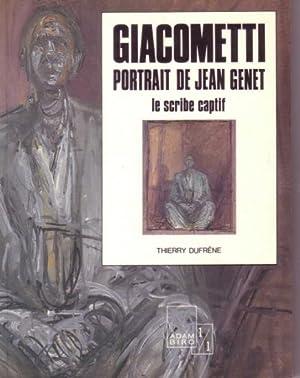 Giacometti. Portrait de Jean Genet. Le scribe: DUFRENE, THIERRY: